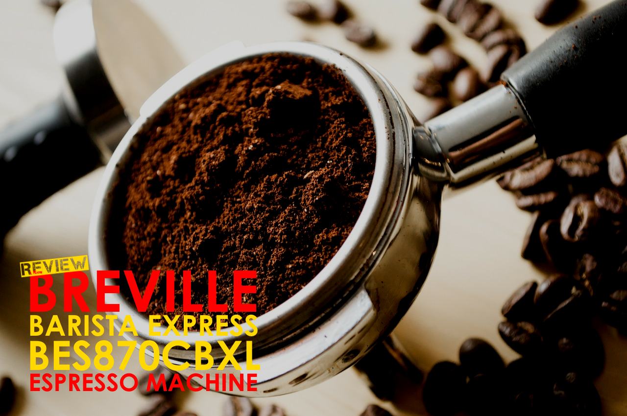 Breville bes870cbxl review