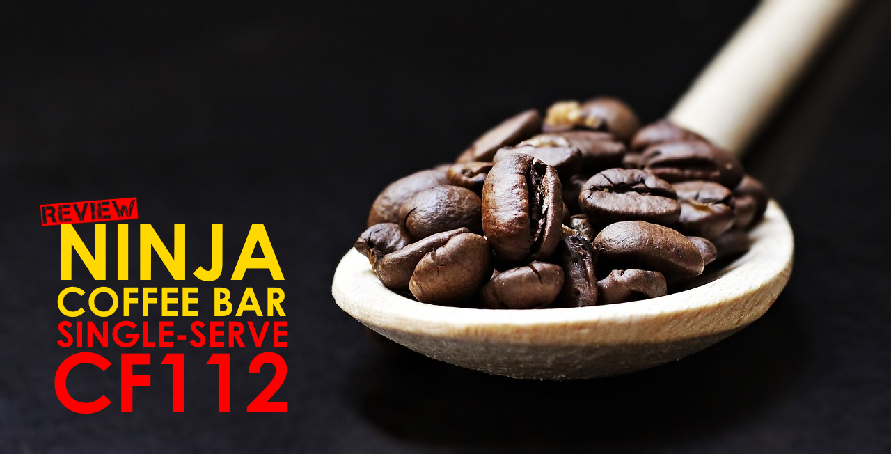 Ninja Coffee Bar Single Serve Cf112 Review Son Of Coffee